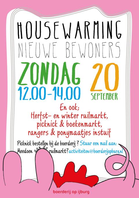 Housewarming nieuwe bewoners van de Boerderij!